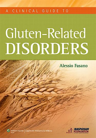 Portada del libro 9781451182637 A Clinical Guide to Gluten-Related Disorders