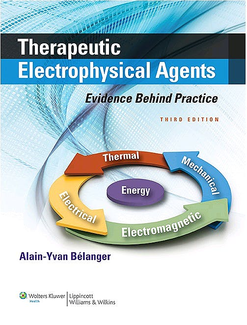 Portada del libro 9781451182743 Therapeutic Electrophysical Agents. Evidence behind Practice