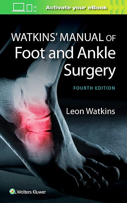 Portada del libro 9781451186673 Watkins' Manual of Foot and Ankle Medicine and Surgery