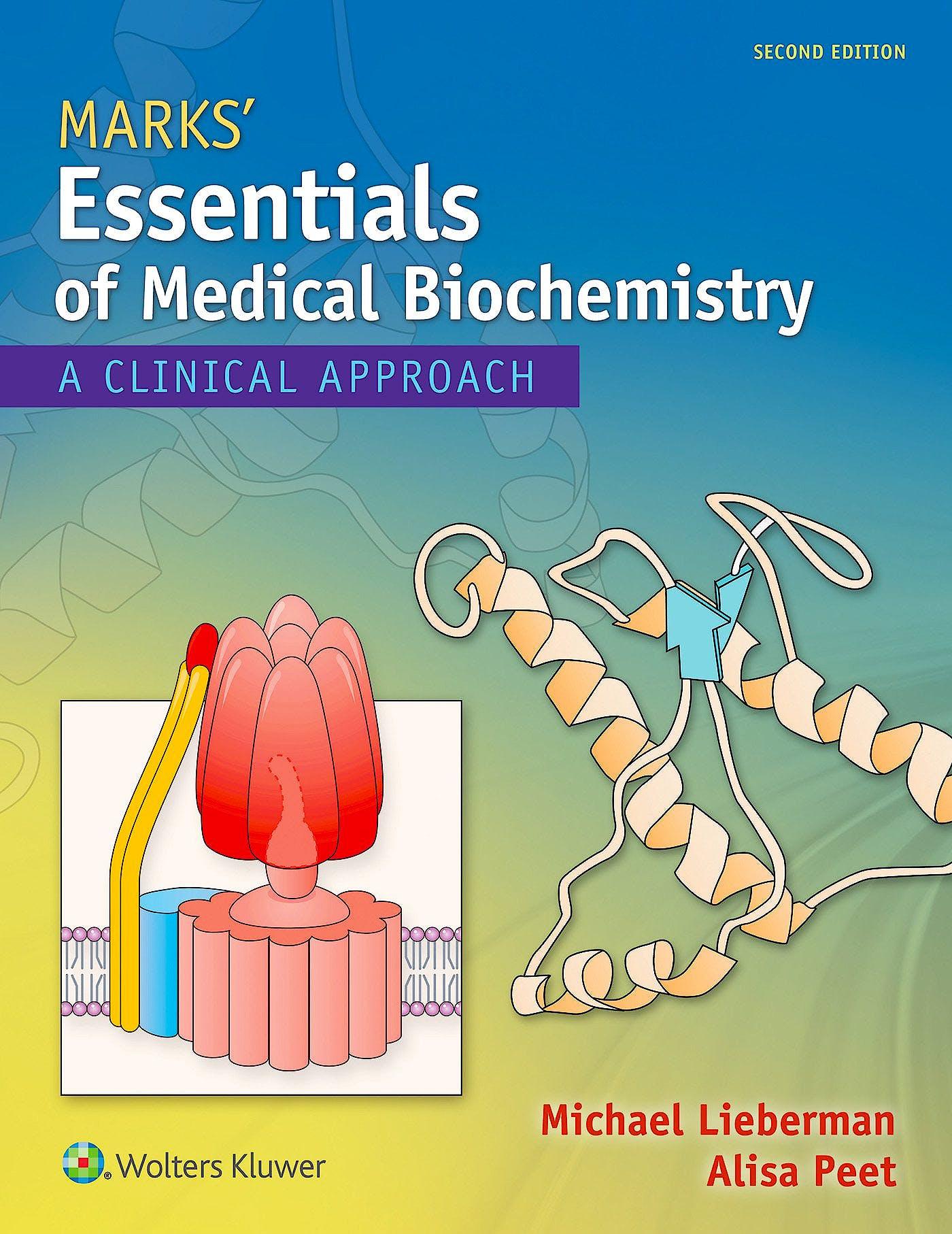 Portada del libro 9781451190069 Marks' Essentials of Medical Biochemistry. A Clinical Approach