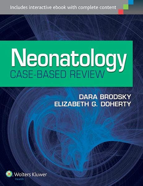 Portada del libro 9781451190663 Neonatology Case-Based Review