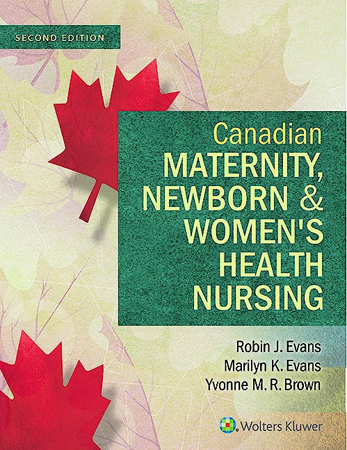 Portada del libro 9781451190854 Canadian Maternity, Newborn and Women's Health Nursing. Comprehensive Care across the Lifespan