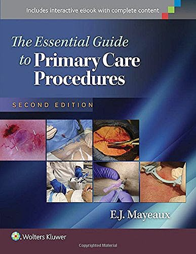 Portada del libro 9781451191868 The Essential Guide to Primary Care Procedures