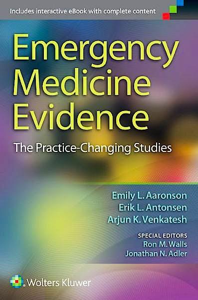 Portada del libro 9781451192988 Emergency Medicine Evidence. the Practice-Changing Studies