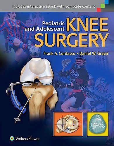 Portada del libro 9781451193350 Pediatric and Adolescent Knee Surgery