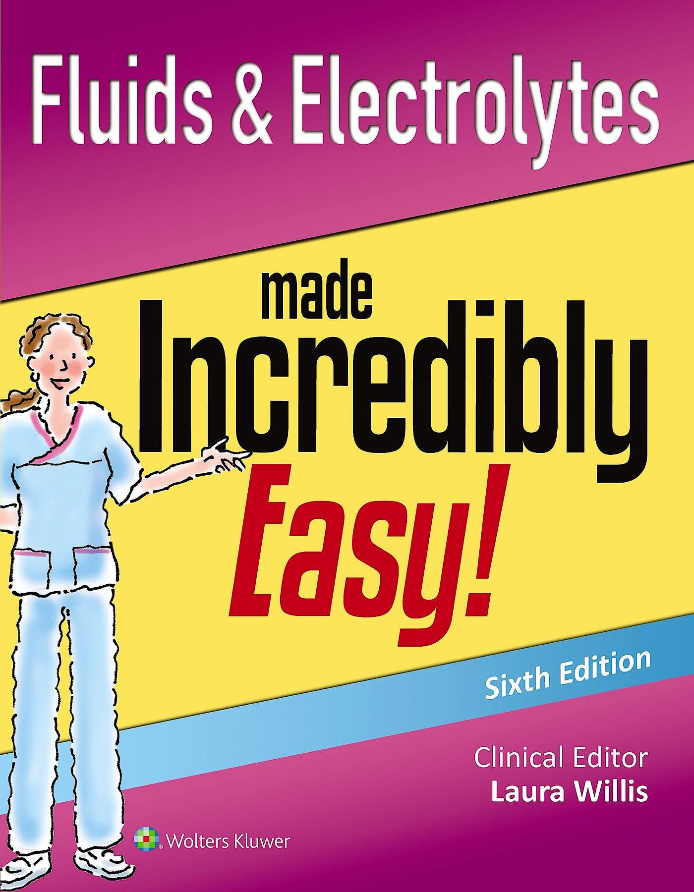 Portada del libro 9781451193961 Fluids and Electrolytes Made Incredibly Easy!