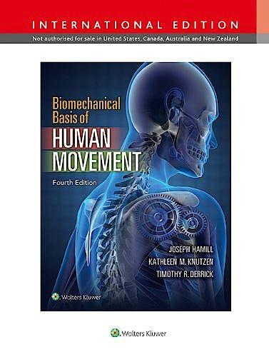 Portada del libro 9781451194043 Biomechanical Basis of Human Movement (International Edition)