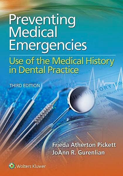 Portada del libro 9781451194180 Preventing Medical Emergencies. Use of the Medical History in Dental Practice