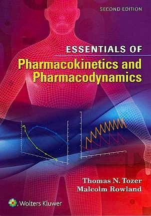 Portada del libro 9781451194425 Essentials of Pharmacokinetics and Pharmacodynamics