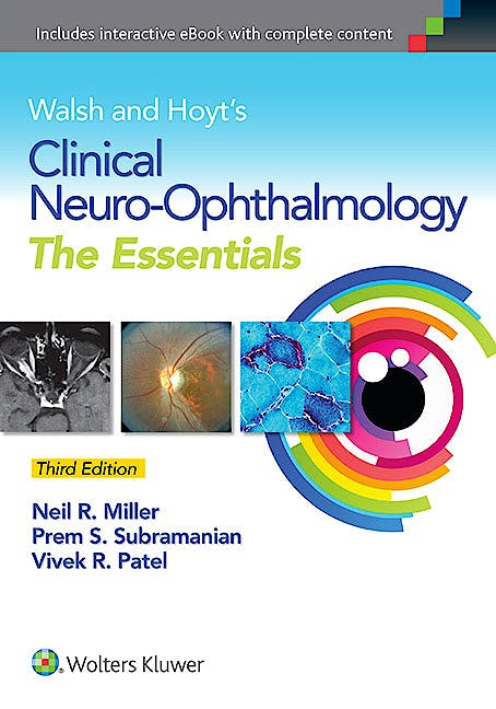 Portada del libro 9781451194470 Walsh and Hoyt's Clinical Neuro-Ophthalmology. The Essentials