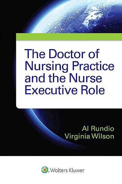 Portada del libro 9781451195170 The Doctor of Nursing Practice and the Nurse Executive Role