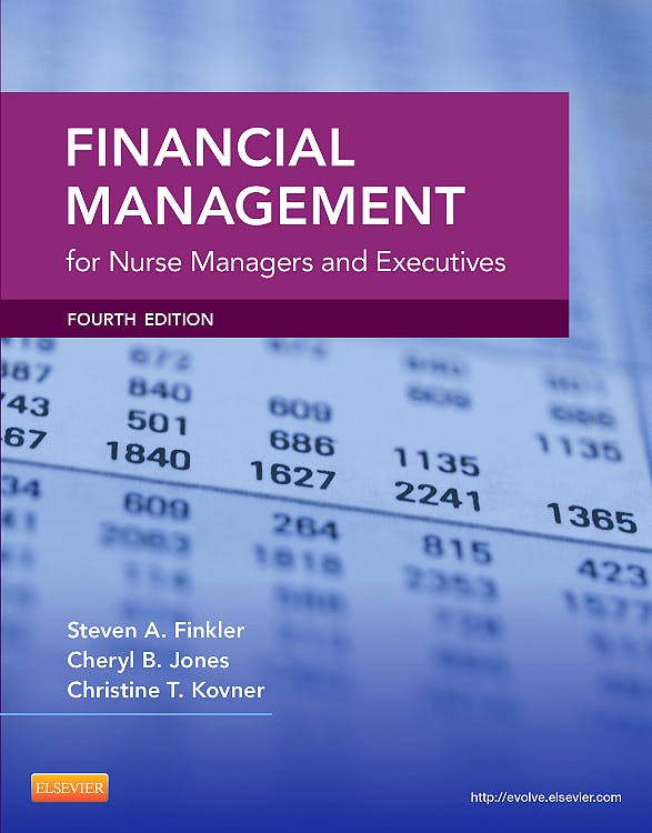Portada del libro 9781455700882 Financial Management for Nurse Managers and Executives
