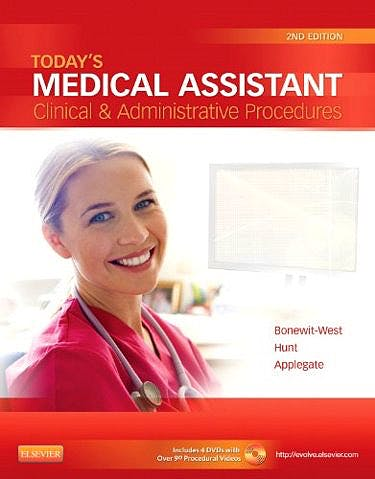 Portada del libro 9781455701506 Today's Medical Assistant. Clinical & Administrative Procedures (Text with 4 Dvd-Roms for Windows and Macintosh)