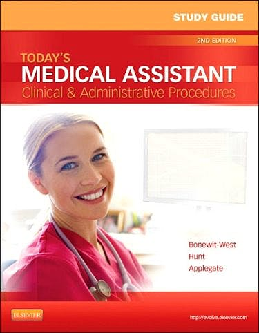 Portada del libro 9781455701513 Study Guide for Today's Medical Assistant. Clinical and Administrative Procedures