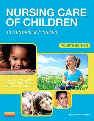 Portada del libro 9781455703661 Nursing Care of Children. Principles and Practice