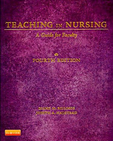 Portada del libro 9781455705511 Teaching in Nursing. A Guide for Faculty