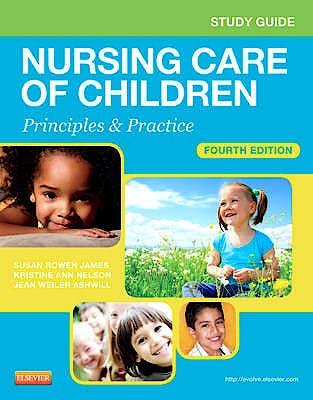 Portada del libro 9781455707065 Study Guide for Nursing Care of Children. Principles and Practice