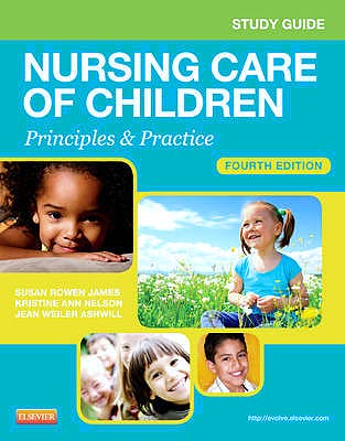 Portada del libro 9781455707065 Study Guide for Nursing Care of Children. Principles and Practice