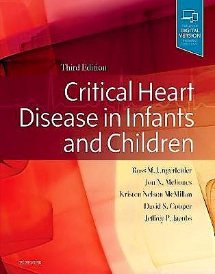 Portada del libro 9781455707607 Critical Heart Disease in Infants and Children (Print and Online)