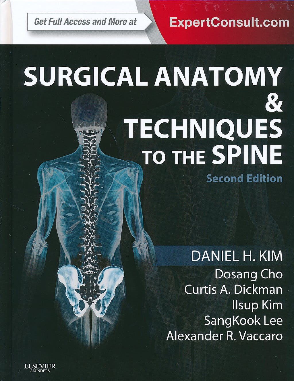 Portada del libro 9781455709892 Surgical Anatomy and Techniques to the Spine (Print + Online)