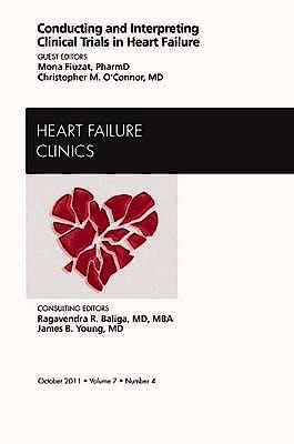 Portada del libro 9781455711024 Conducting and Interpreting Clinical Trials in Heart Failure, an Issue of Heart Failure Clinics, Vol. 7-4