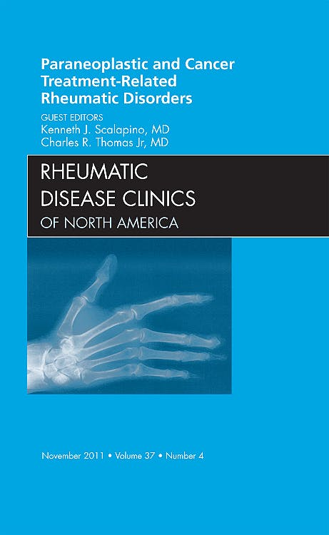 Portada del libro 9781455711895 Paraneoplastic and Cancer Treatment-Related Rheumatic Disorders, an Issue of Rheumatic Disease Clinics, Vol. 37-4