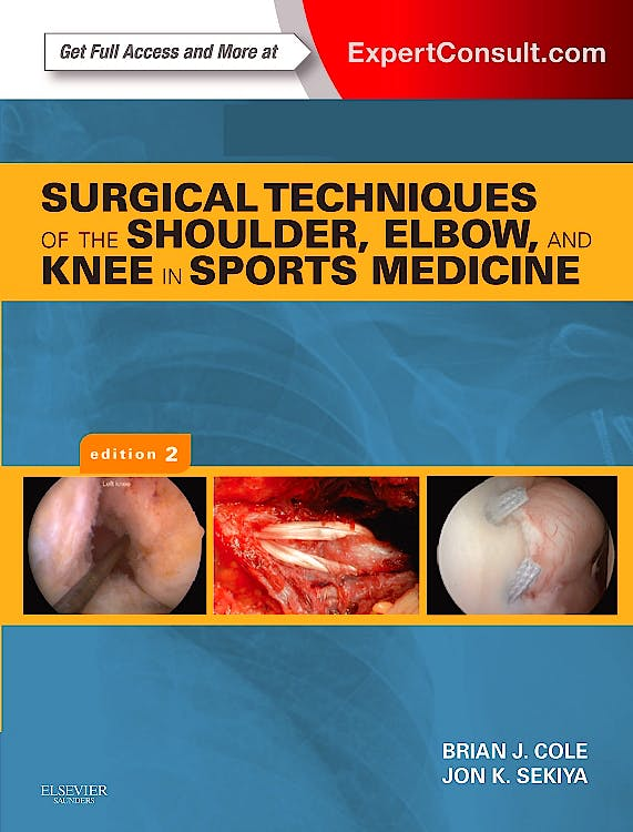 Portada del libro 9781455723560 Surgical Techniques of the Shoulder, Elbow, and Knee in Sports Medicine (Online and Print)
