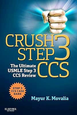 Portada del libro 9781455723744 Crush Step 3 Ccs. the Ultimate Usmle Step 3 Ccs Review