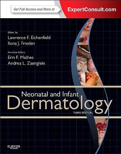 Portada del libro 9781455726387 Neonatal and Infant Dermatology (Print and Online)