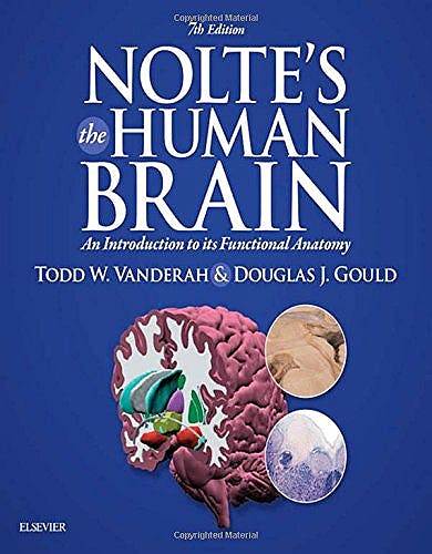 Portada del libro 9781455728596 Nolte's the Human Brain. an Introduction to Its Functional Anatomy