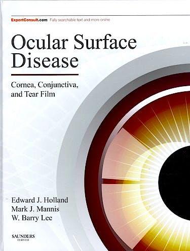 Portada del libro 9781455728763 Ocular Surface Disease. Cornea, Conjunctiva and Tear Film (Print + Online)