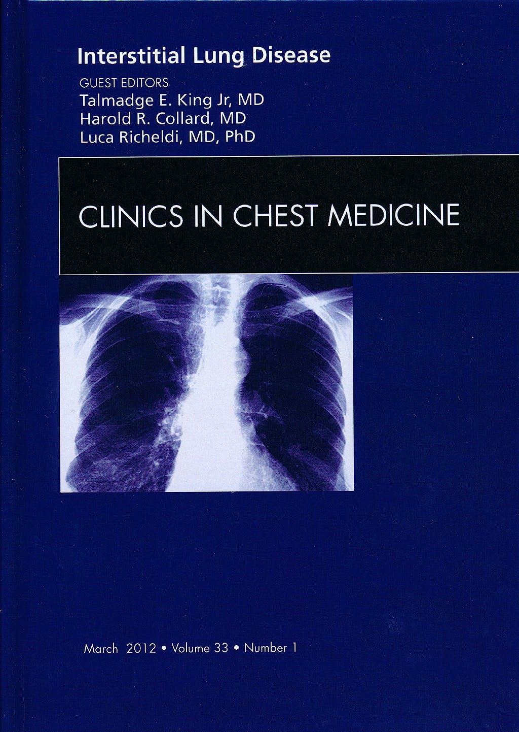 Portada del libro 9781455738427 Interstitial Lung Disease, an Issue of Clinics in Chest Medicine, Vol. 33-1