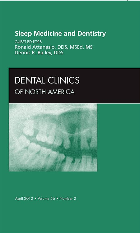 Portada del libro 9781455738496 Sleep Medicine and Dentistry (An Issue of Dental Clinics)