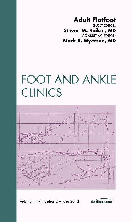 Portada del libro 9781455738625 Adult Flatfoot (An Issue of Foot and Ankle Clinics)