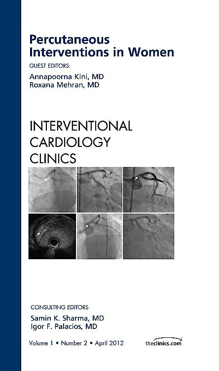 Portada del libro 9781455738823 Percutaneous Interventions in Women, an Issue of Interventional Cardiology Clinics, Vol. 1-2