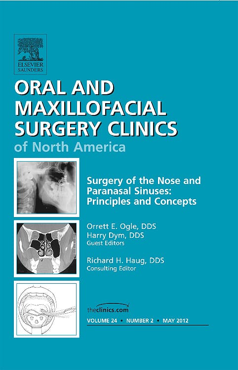 Portada del libro 9781455739035 Surgery of the Nose and Paranasal Sinuses, an Issue of Oral and Maxillofacial Surgery Clinics, Vol. 24-2