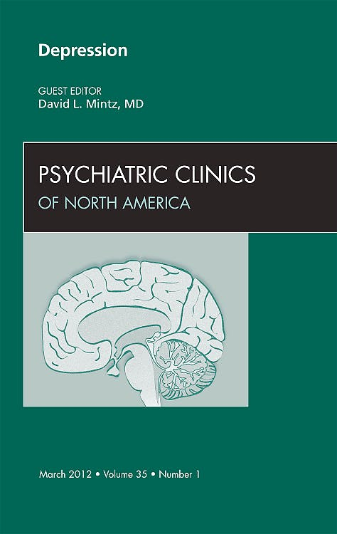 Portada del libro 9781455739257 Depression, an Issue of Psychiatric Clinics, Vol. 35-1