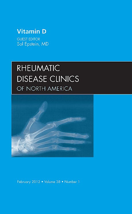 Portada del libro 9781455739318 Vitamin D, an Issue of Rheumatic Disease Clinics, Vol. 38-1