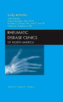 Portada del libro 9781455739325 Early Arthritis, an Issue of Rheumatic Disease Clinics, Vol. 38-2