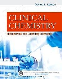 Portada del libro 9781455742141 Clinical Chemistry. Fundamentals and Laboratory Techniques