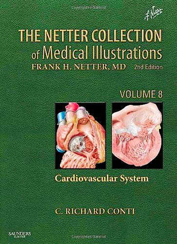 Portada del libro 9781455742295 The Netter Collection of Medical Illustrations, Vol. 8: Cardiovascular System
