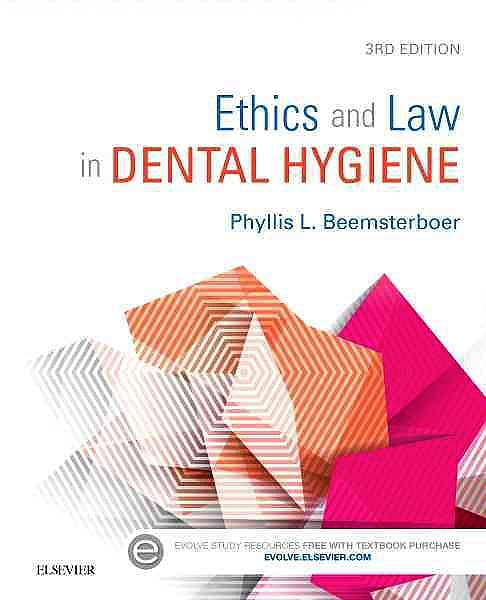 Portada del libro 9781455745463 Ethics and Law in Dental Hygiene