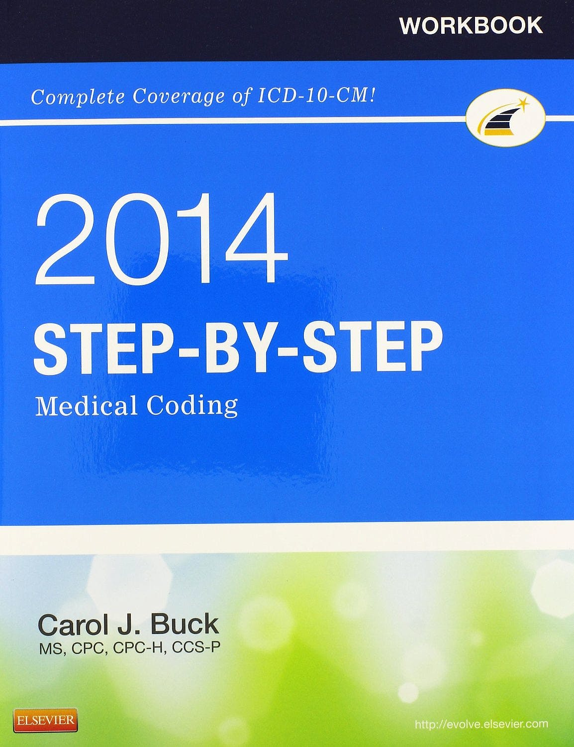 Portada del libro 9781455746309 Workbook for Step-by-Step Medical Coding, 2014 Edition