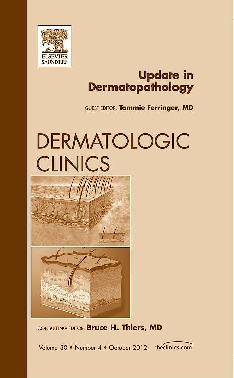Portada del libro 9781455748976 Update in Dermatopathology, an Issue of Dermatologic Clinics, Vol. 30-4