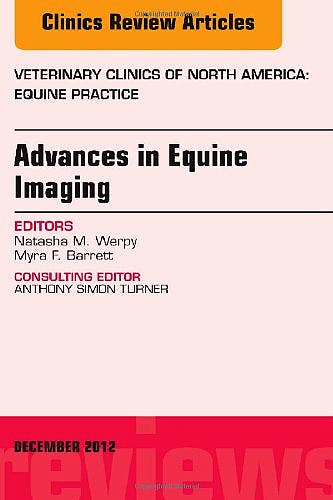 Portada del libro 9781455749676 Advances in Equine Imaging, an Issue of Veterinary Clinics: Equine Practice, Volume 28-3