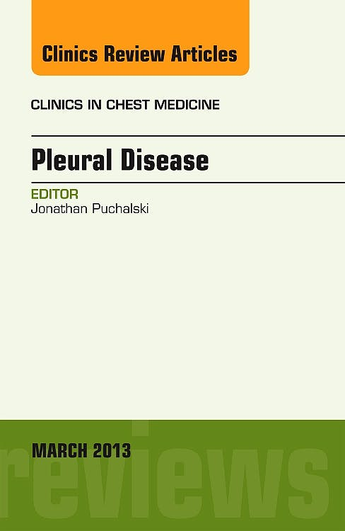 Portada del libro 9781455770731 Pleural Disease, an Issue of Clinics in Chest Medicine, Vol. 34-1