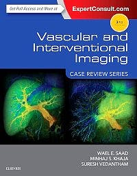 Portada del libro 9781455776306 Vascular and Interventional Imaging. Case Review Series