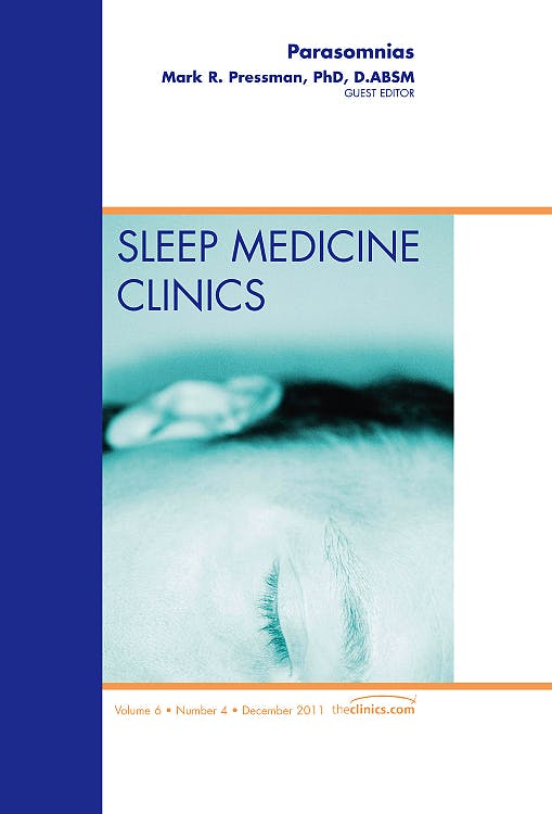 Portada del libro 9781455779925 Parasomnias, an Issue of Sleep Medicine Clinics, Vol. 6-4