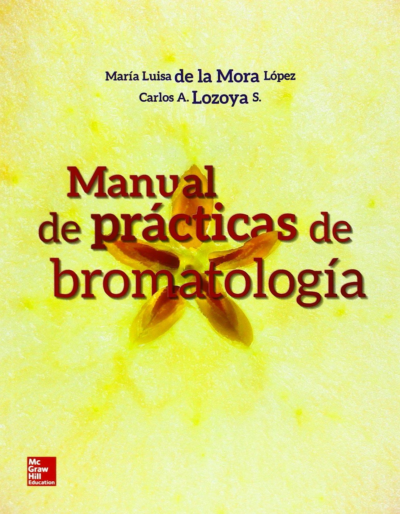 Portada del libro 9781456220044 Manual de Practicas de Bromatologia