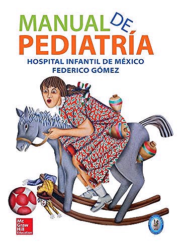 Portada del libro 9781456246501 Manual de Pediatría. Hospital Infantil de México Federico Gómez